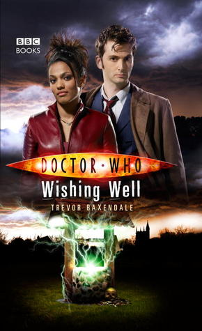 [PDF] [EPUB] Doctor Who: Wishing Well Download by Trevor Baxendale