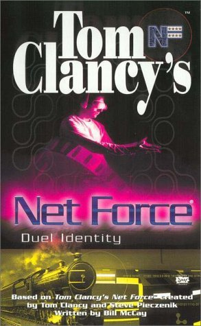 [PDF] [EPUB] Duel Identity (Tom Clancy's Net Force Explorers, #12) Download by Bill McCay