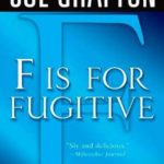 [PDF] [EPUB] F is for Fugitive (Kinsey Millhone, #6) Download