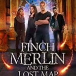 [PDF] [EPUB] Finch Merlin and the Lost Map (Harley Merlin, #11) Download