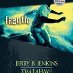 [PDF] [EPUB] Frantic (Left Behind: The Kids, #20-22) Download