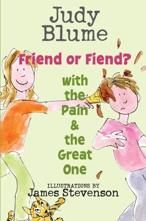 [PDF] [EPUB] Friend or Fiend? with the Pain and the Great One Download by Judy Blume