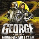 [PDF] [EPUB] George and the Unbreakable Code Download