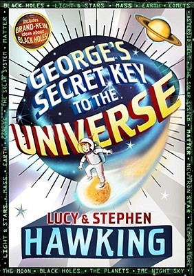 [PDF] [EPUB] George's Secret Key to the Universe Download by Lucy Hawking