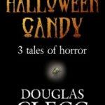 [PDF] [EPUB] Halloween Candy: Three Tales of Horror Download