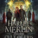 [PDF] [EPUB] Harley Merlin and the Cult of Eris (Harley Merlin, #6) Download