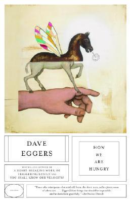 [PDF] [EPUB] How We Are Hungry Download by Dave Eggers