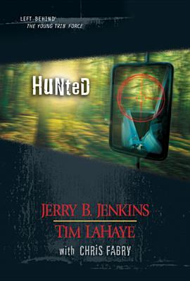 [PDF] [EPUB] Hunted (Left Behind: The Kids, #35-37) Download by Jerry B. Jenkins