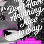 [PDF] [EPUB] If You Don't Have Anything Nice to Say Download