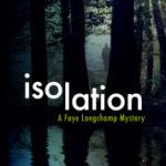 [PDF] [EPUB] Isolation (Faye Longchamp, #9) Download