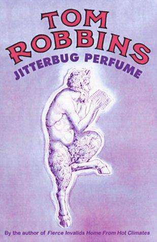 [PDF] [EPUB] Jitterbug Perfume Download by Tom Robbins