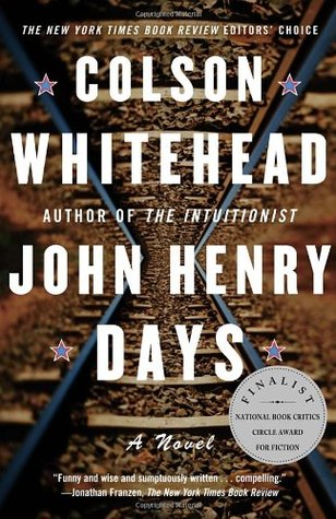 [PDF] [EPUB] John Henry Days Download by Colson Whitehead