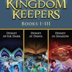 [PDF] [EPUB] Kingdom Keepers Books 1-3: Featuring Kingdom Keepers I, II, and III Download