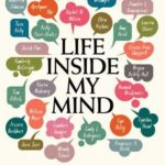 [PDF] [EPUB] Life Inside My Mind: 31 Authors Share Their Personal Struggles Download