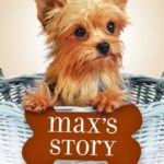 [PDF] [EPUB] Max's Story: A Dog's Purpose Puppy Tale Download
