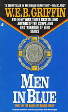 [PDF] [EPUB] Men In Blue (Badge of Honor, #1) Download by W.E.B. Griffin