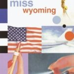 [PDF] [EPUB] Miss Wyoming Download