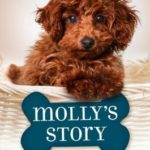 [PDF] [EPUB] Molly's Story (A Dog's Purpose Puppy Tales) Download
