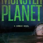[PDF] [EPUB] Monster Planet (Monster Island, #3) Download
