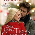 [PDF] [EPUB] Once Upon a Texas Christmas (Whiskey River Christmas, #4) Download