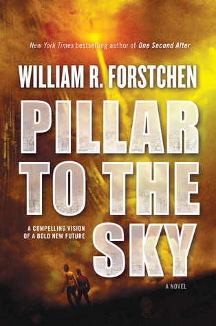 [PDF] [EPUB] Pillar to the Sky Download by William R. Forstchen