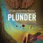 [PDF] [EPUB] Plunder (A Faye Longchamp Mystery) Download