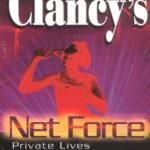 [PDF] [EPUB] Private Lives (Tom Clancy's Net Force Explorers, #9) Download