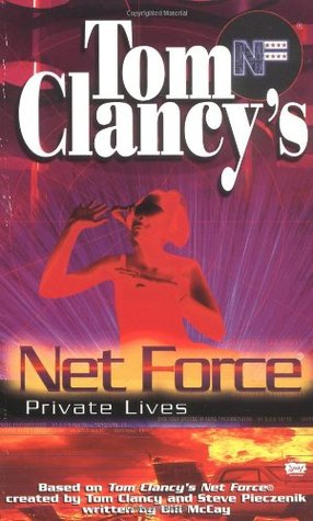 [PDF] [EPUB] Private Lives (Tom Clancy's Net Force Explorers, #9) Download by Bill McCay