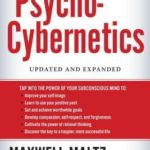 [PDF] [EPUB] Psycho-Cybernetics, Updated and Expanded Download