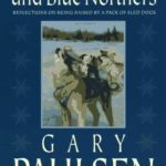 [PDF] [EPUB] Puppies, Dogs, and Blue Northers: Reflections on Being Raised by a Pack of Sled Dogs Download