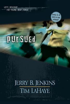 [PDF] [EPUB] Pursued (Left Behind: The Kids, #5-8) Download by Jerry B. Jenkins