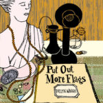 [PDF] [EPUB] Put Out More Flags Download
