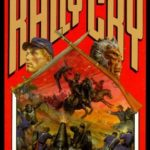 [PDF] [EPUB] Rally Cry (Lost Regiment #1) Download