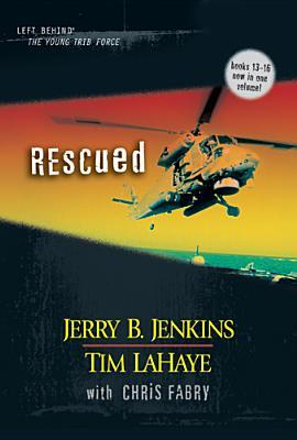 [PDF] [EPUB] Rescued (Left Behind: The Kids, #13-16) Download by Jerry B. Jenkins