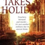 [PDF] [EPUB] Scandal Takes a Holiday (Marcus Didius Falco, #16) Download