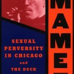 [PDF] [EPUB] Sexual Perversity in Chicago and The Duck Variations Download