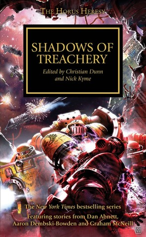 [PDF] [EPUB] Shadows of Treachery (The Horus Heresy #22) Download by Christian Dunn