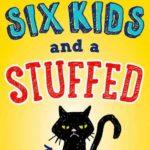 [PDF] [EPUB] Six Kids and a Stuffed Cat Download