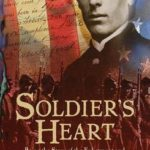 [PDF] [EPUB] Soldier's Heart: Being the Story of the Enlistment and Due Service of the Boy Charley Goddard in the First Minnesota Volunteers Download