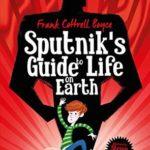 [PDF] [EPUB] Sputnik's Guide to Life on Earth Download