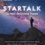 [PDF] [EPUB] Startalk: Everything You Ever Need to Know about Space Travel, Sci-Fi, the Human Race, the Universe, and Beyond Download