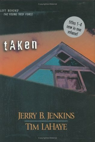 [PDF] [EPUB] Taken  (Left Behind: The Kids, #1-4) Download by Jerry B. Jenkins