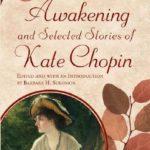 [PDF] [EPUB] The Awakening and Selected Stories of Kate Chopin Download