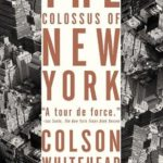 [PDF] [EPUB] The Colossus of New York Download