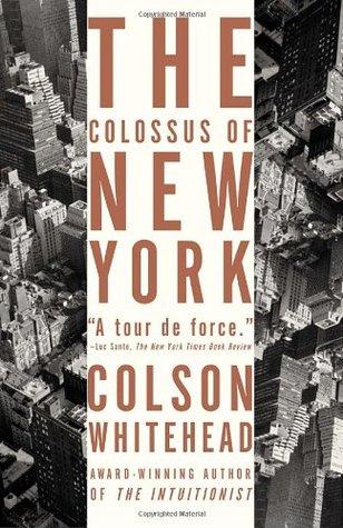 [PDF] [EPUB] The Colossus of New York Download by Colson Whitehead