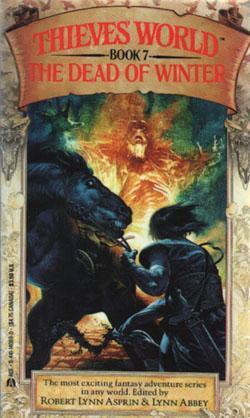 [PDF] [EPUB] The Dead of Winter (Thieves World #7) Download by Robert Lynn Asprin