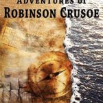 [PDF] [EPUB] The Further Adventures of Robinson Crusoe Download