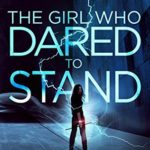 [PDF] [EPUB] The Girl Who Dared to Stand (The Girl Who Dared, #2) Download