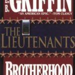 [PDF] [EPUB] The Lieutenants (Brotherhood of War, #1) Download