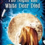 [PDF] [EPUB] The Night the White Deer Died Download